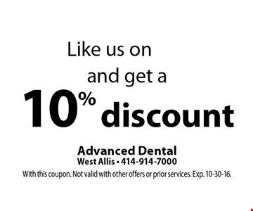 Like us on facebook and get a 10% discount. With this coupon. Not valid with other offers or prior services. Exp. 10-30-16.
