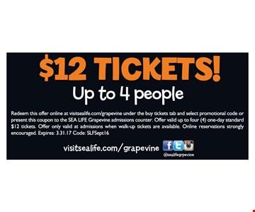 $12 Tickets