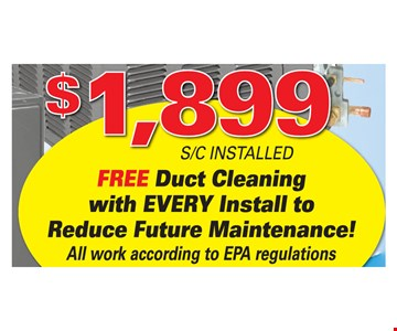 Free Duct Cleaning with EVERY Install