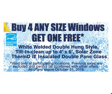 Buy 4 Any Size Windows Get 1 Free