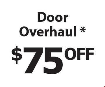 $75OFF Door Overhaul *.