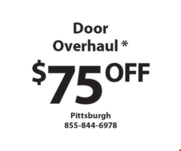 $75 OFF Door Overhaul. Must mention Clipper Magazine when calling