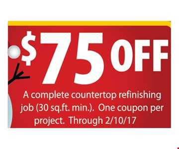 $75 off a complete countertop refinishing job