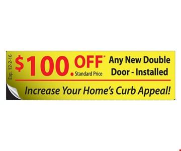 $100 Off standard price of any new double door installed. Expires 12-2-16.