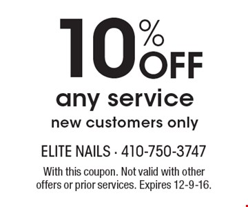 10% Off any service, new customers only. With this coupon. Not valid with other offers or prior services. Expires 12-9-16.