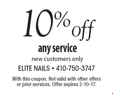 10%off any service. New customers only. With this coupon. Not valid with other offers or prior services. Offer expires 2-10-17.