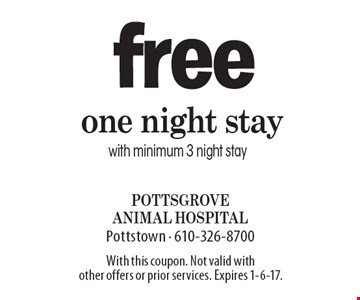 free one night stay with minimum 3 night stay. With this coupon. Not valid with other offers or prior services. Expires 1-6-17.