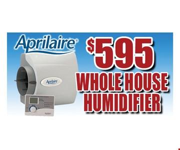 $595 for a whole house dehumidifier. Expires 11-11-16.