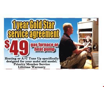 $49 for 1 year Gold Star service agreement for gas furnace or heat pump. Expires 11-11-16