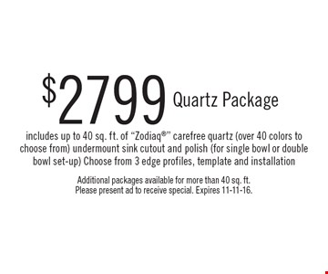 $2799 Quartz Package – includes up to 40 sq. ft. of