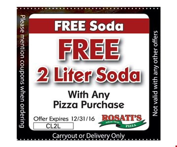 Free 2 liter soda with any pizza purchase