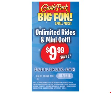 Unlimited rides and mini golf $9.99