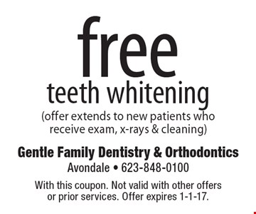 free teeth whitening (offer extends to new patients who receive exam, x-rays & cleaning). With this coupon. Not valid with other offers or prior services. Offer expires 1-1-17.