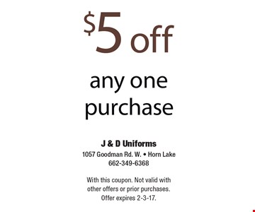 $5 off any one purchase