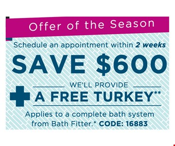 Save $600 & Free Turkey