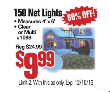 150 Net Lights $9.99