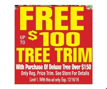Free up to $100 Tree Trim
