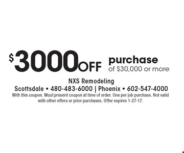 $3000 off purchase of $30,000 or more. With this coupon. Must present coupon at time of order. One per job purchase. Not valid with other offers or prior purchases. Offer expires 1-27-17.
