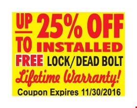 up to 25% OFF installed Doors lifetime warranty! Plus Free lock set & Deadbolt