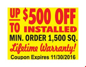 up to $500 OFF Installed RoofingLifetime warranty!Minimum order  1,500 Sq feet