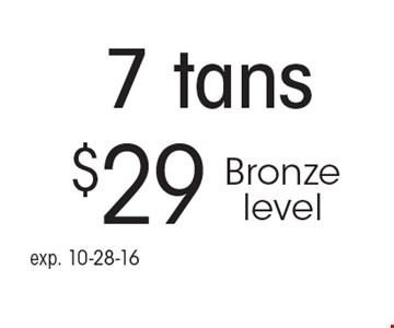 $29 7 tans Bronze level. exp. 10-28-16