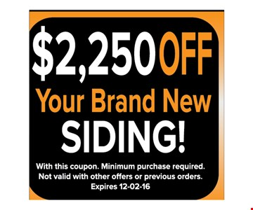 $2250 off your brand new siding