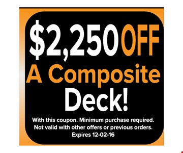 $2250 off a composite deck