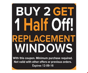 $2,250 off a brand new sunroom! With this coupon. Minimum purchase required. Not valid with other offers or previous orders. Expires 12-9-16.