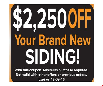 $500 off a new entry door! With this coupon. Minimum purchase required. Not valid with other offers or previous orders. Expires 12-9-16.
