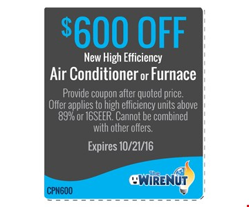 $600 Off New High Efficiency Air Conditioner or Furnace
