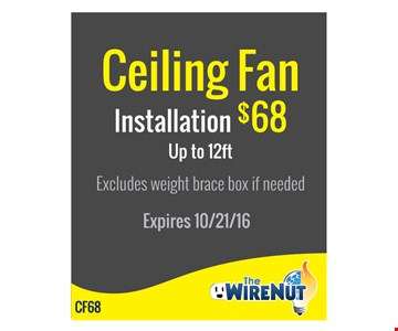 Ceiling Fan Installation $68 up to 12ft
