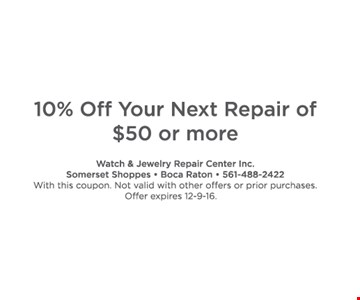 10% off your next repair of $50 or more