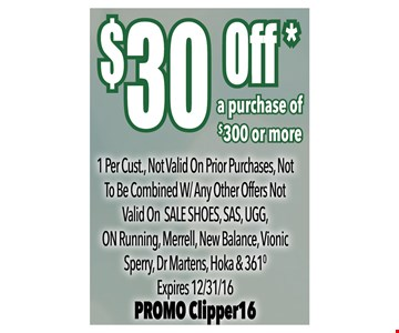 $30 off a purchase of $300 or more