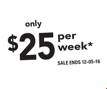 Only $25 per week. Minimum 8-week program purchase required. Registration fee for new clients/restart fee for inactive clients and required products at Diet Center regular low prices. SALE ENDS 12-05-16