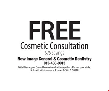 FREE Cosmetic Consultation. $75 savings. With this coupon. Cannot be combined with any other offers or prior visits. Not valid with insurance. Expires 2-10-17. D0140