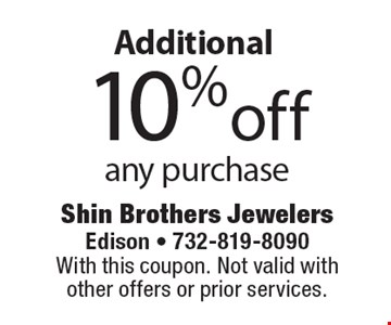An additional 10% off any purchase. With this coupon. Not valid with other offers or prior services.