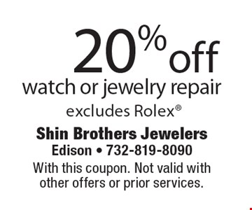 20% off watch or jewelry repair excludes Rolex. With this coupon. Not valid with other offers or prior services.