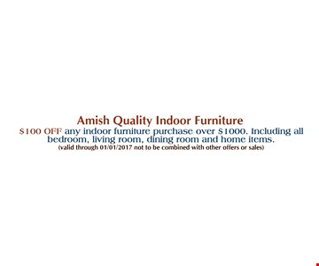 $100 off any indoor furniture purchase over $1000