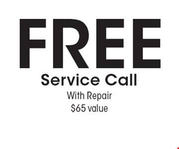 FREE Service Call With Repair $65 value. Expires 1/27/17