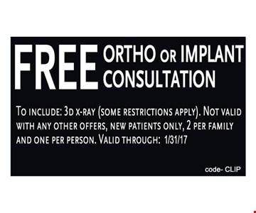 Free Ortho or Implant consultation