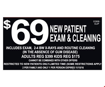 $69 new patient exam and cleaning