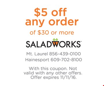 $5 off any $30 order.