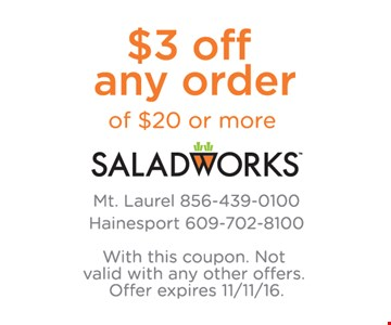 $3 off any $20 order.
