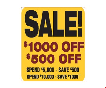 Sale! $1000 Off or $500 Off
