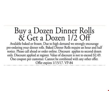 Buy a Dozen Dinner Rolls & Get a Dozen 1/2 Off