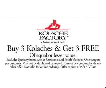 Buy 3 Kolaches & Get 3 Free