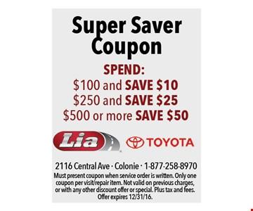 Super Saver Coupon: Save $10 to $50