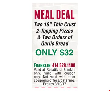 Meal deal $32