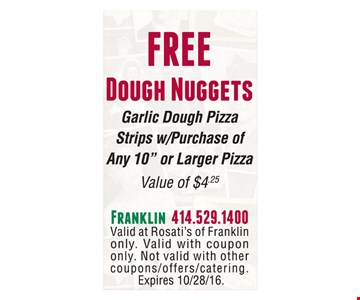 Free dough nuggets