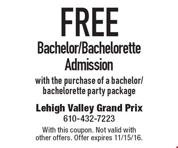 Free Bachelor/Bachelorette Admission with the purchase of a bachelor/bachelorette party package. With this coupon. Not valid with other offers. Offer expires 11/15/16.